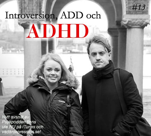 13. Introversion, ADD och ADHD